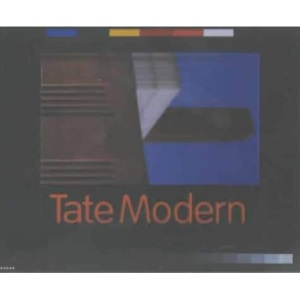 Tate Modern: The Guide