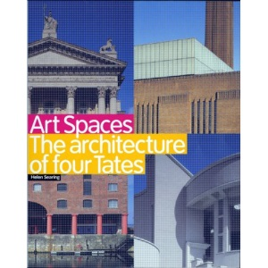 Art Spaces : The Architecture of the Four Tates