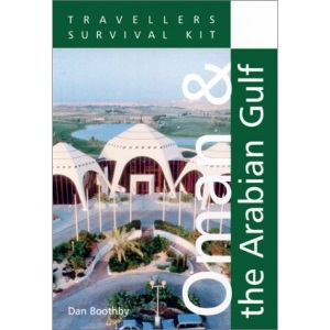 Oman and the Arabian Gulf (Travellers Survival Kit)