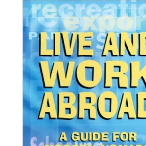 Live and Work Abroad: A Guide for Modern Nomads