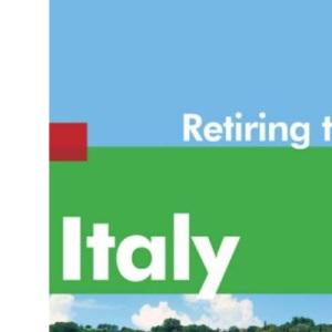 Retiring to Italy (Retiring Abroad)