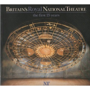 Britain's Royal National Theatre: First 25 Years