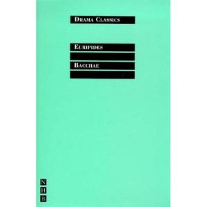 Bacchae (Drama Classics)