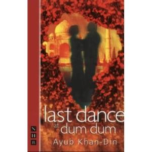 Last Dance at Dum Dum (Nick Hern Books)