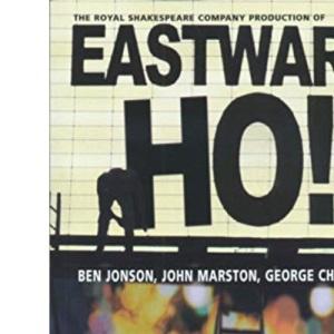 RSC Classics: Eastward Ho!