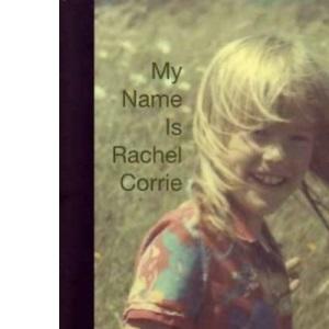 My Name is Rachel Corrie (Nick Hern Book)