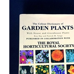 The Colour Dictionary of Garden Plants With House and Greenhouse Plants