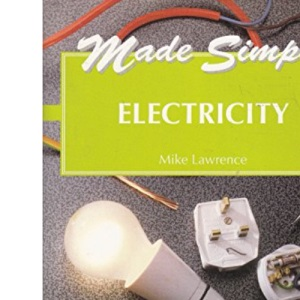 Made Simple Series: Electricity