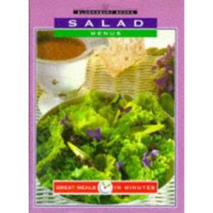 Great Meals in Minutes: Salad Menus