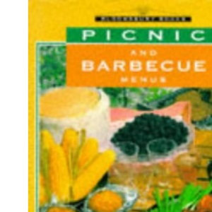 Picnic and Barbecue Menus (Great Meals In Minutes)