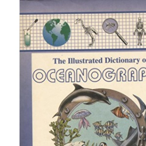 The Illustrated Dictionary of Oceanography