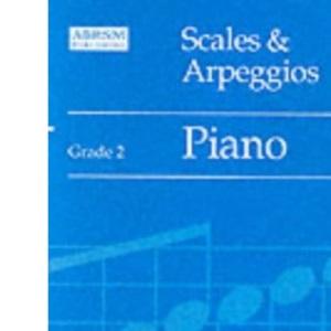 Scales and Arpeggios: Grade 2: Piano