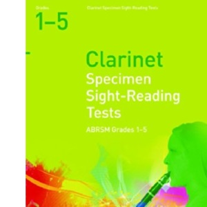 Specimen Sight-Reading Tests for Clarinet: Grades 1-5 (Associated Board woodwind specimen sight-reading tests)