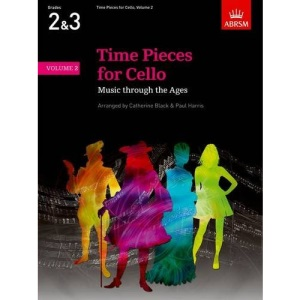 Time Pieces for Cello, Volume 2: Music through the Ages (Time Pieces (ABRSM))