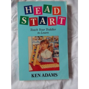 Head Start: Teach Your Toddler to Learn