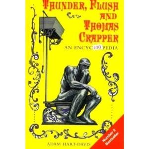 Thunder, Flush and Thomas Crapper: An Encyclopedia
