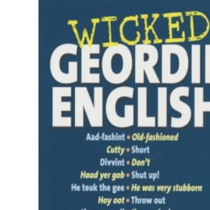 Wicked Geordie English