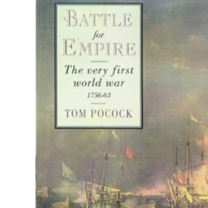 Battle for Empire: The Very First World War - 1756-1763