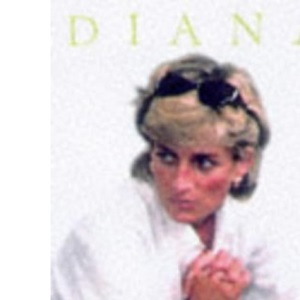 Diana: The Secret Years (Diana Princess of Wales)