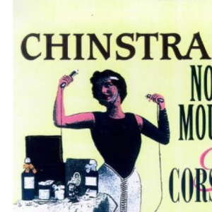 Chinstraps, Nose Moulds and Corsets: A Shopper's Guide to Feminine Beauty, 1880-1930