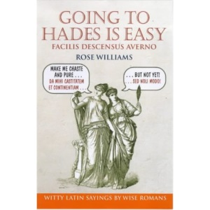 Going to Hades is Easy: Facilis Descensus Averno