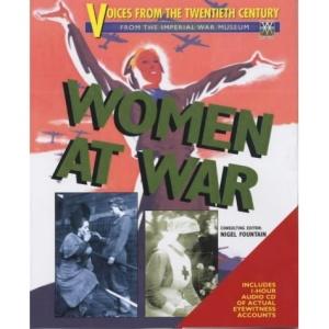 Voices from the Twentieth Century: Women at War