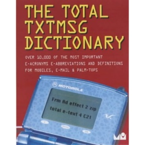 The Total TxtMsg Dictionary