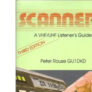 Scanners 2: VHF/UHF Listeners Guide
