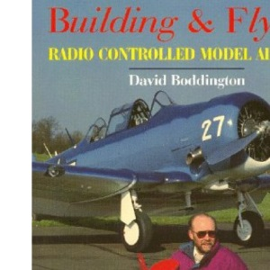 Building and Flying Radio Controlled Model Aircraft (Radio Control Handbookds)
