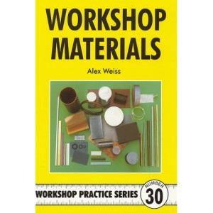 Workshop Materials: No. 30 (Workshop Practice)