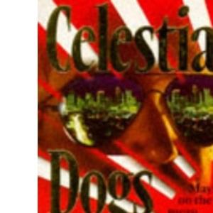 Celestial Dogs