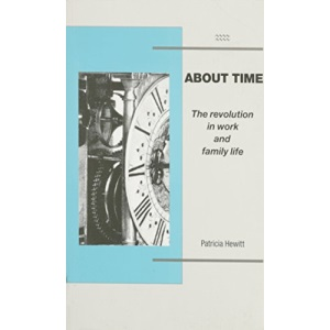 About Time: Revolution in Work and Family Life