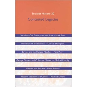 Socialist History Journal: Contested Legacies Issue 20