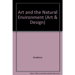 Art and the Natural Environment (Art & Design)