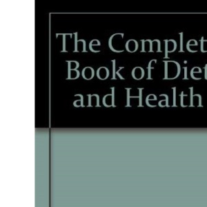 The Complete Book of Diet and Health