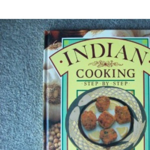 Indian Cooking: Step-by-Step