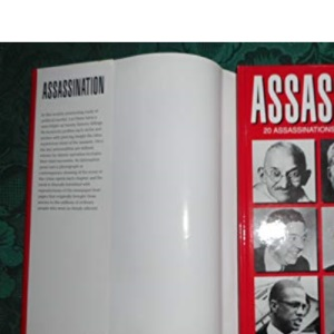 Assassination: 20 Assassinations That Changed the World