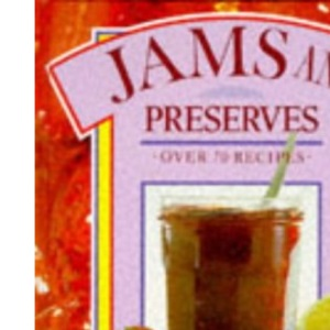 Jams and Preserves: Exciting Dishes for Creative Cuisine (Colour Cookery Series)