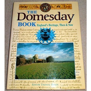 The Domesday Book: England's Heritage Then and Now