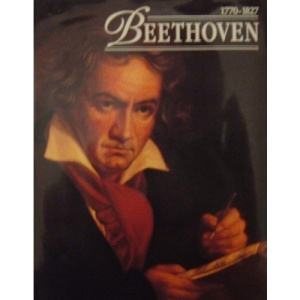 Beethoven: 1770-1827 (Composers)
