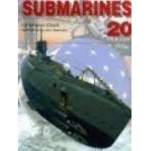 Submarines of the 20th Century (20th Century Military)