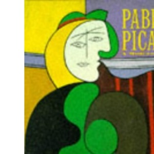 Pablo Picasso (Artists & Art Movements S.)