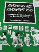 Knowing Me, Knowing You: Strategies for Sex Education in the Primary School