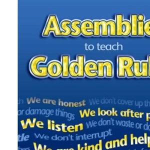Assemblies to Teach Golden Rules