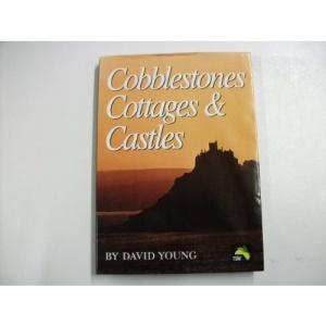 Cobblestones, Cottages and Castles