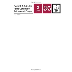 Rover 3 & 3.5 Litre Saloon and Coupe Parts Catalogue