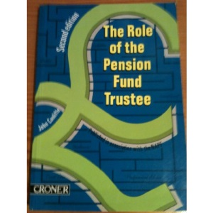 The Role of the Pension Fund Trustee