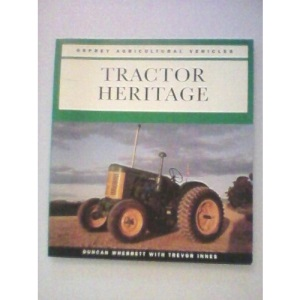 Tractor Heritage (Osprey Agricultural Vehicles)
