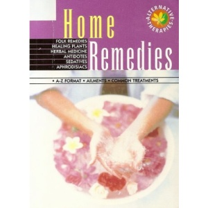 Home Remedies (Alternative therapies)