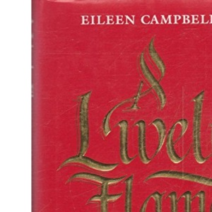 A Lively Flame: Inspirations on Love and Relationships
